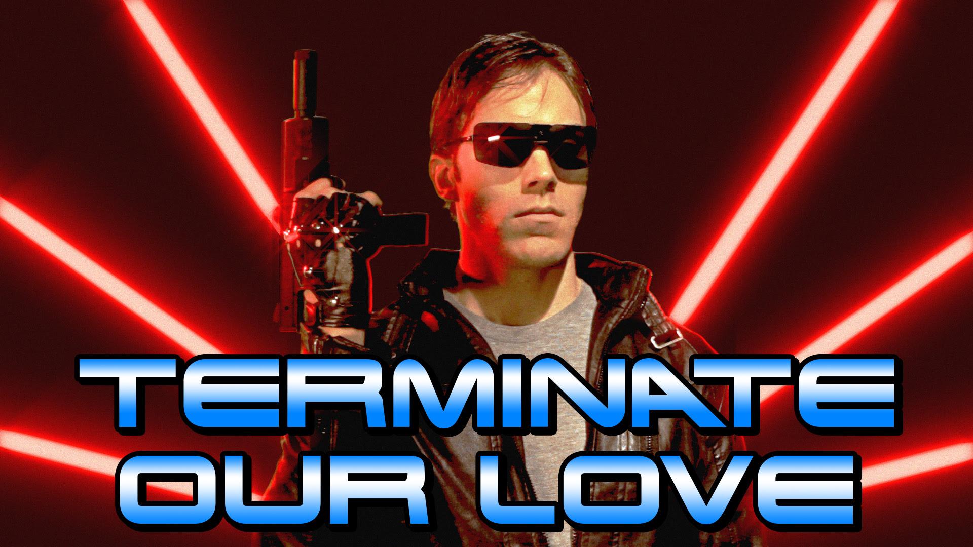 Terminateourlove